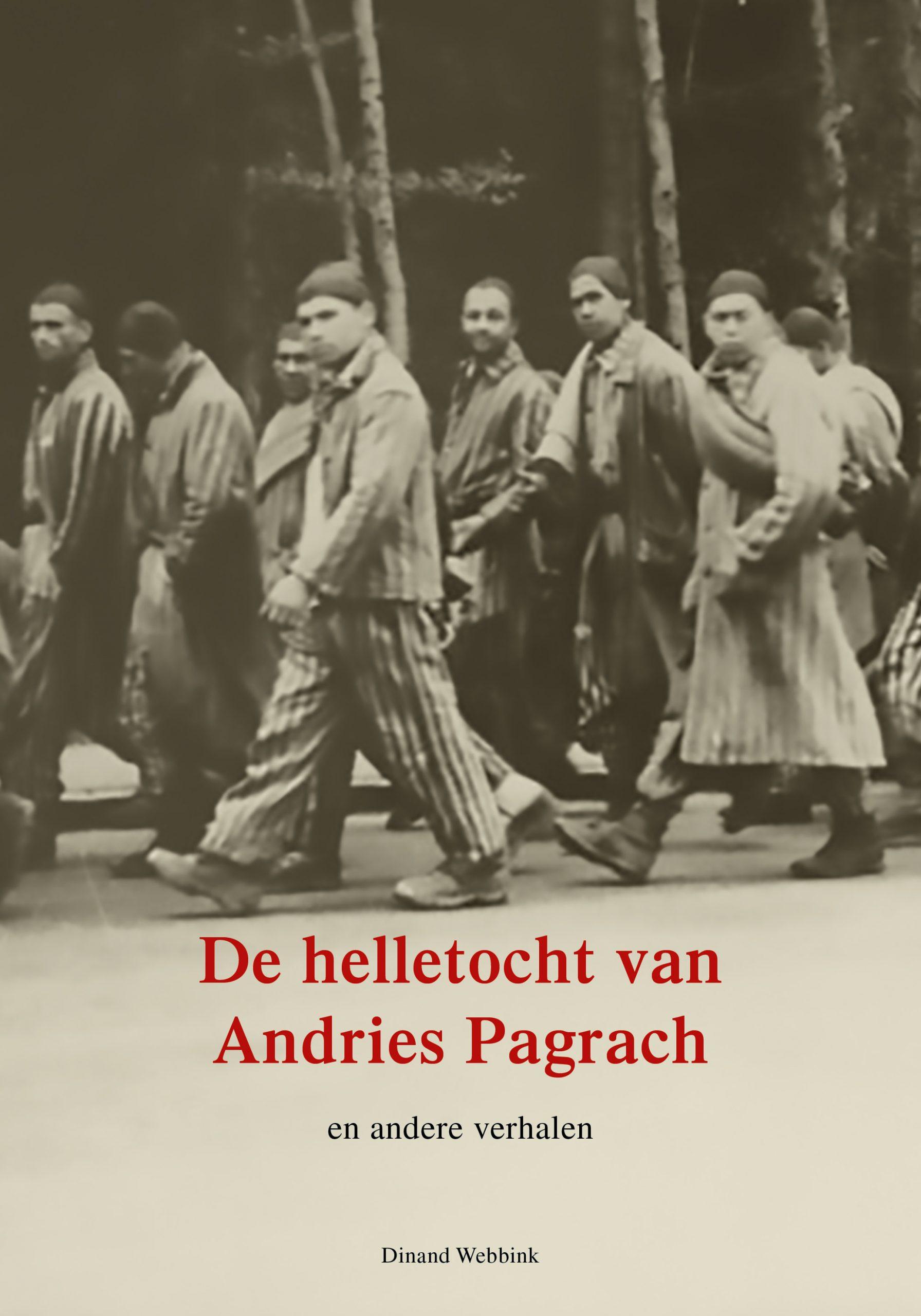 De helletocht van Andries Pagrach